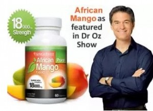 African Mango is an example of the Oz Effect at work -- it skyrocketed in popularity after being mentioned on the Oz Show.